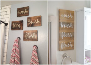 Wooden signs to remember in the bathroom