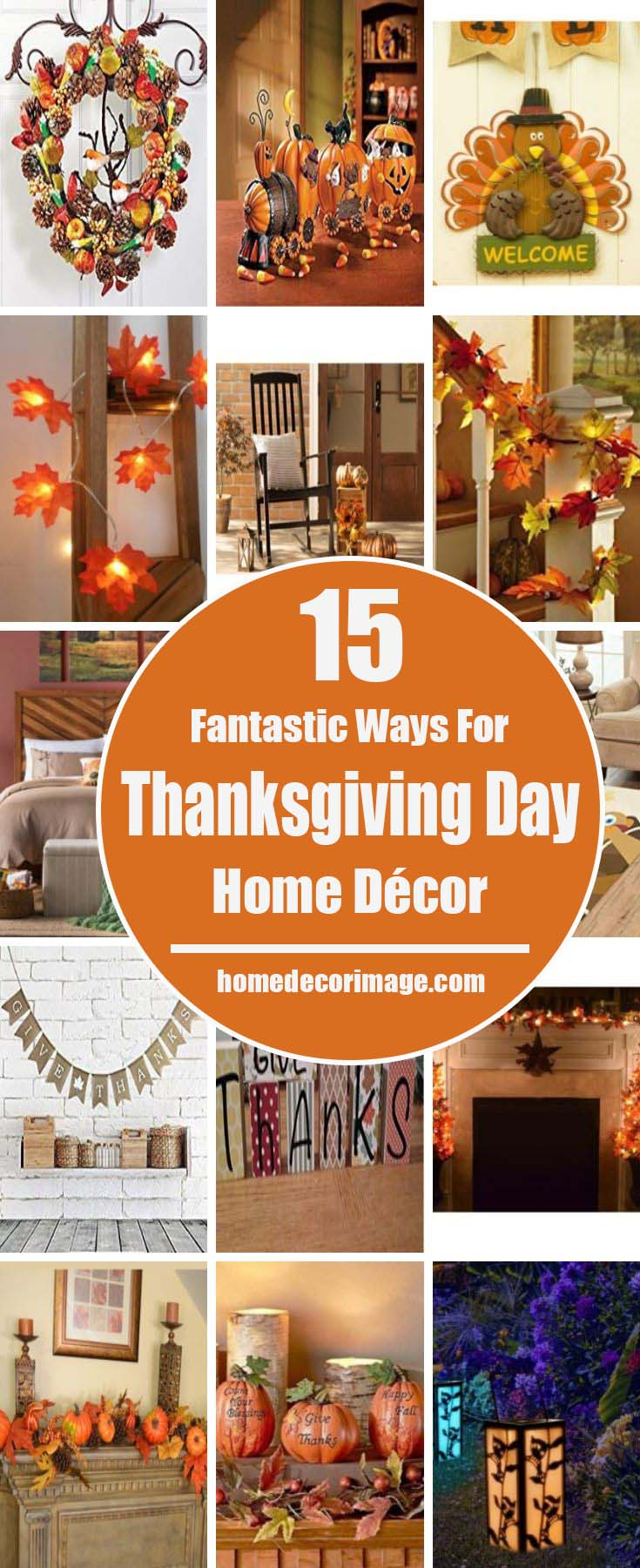 These fantastic decorations are the symbol of exquisite taste and wonderful dreams. Have a look at the decors that would give a touch of grace to your home. #Thanksgiving Day #decoration #homedecorimage