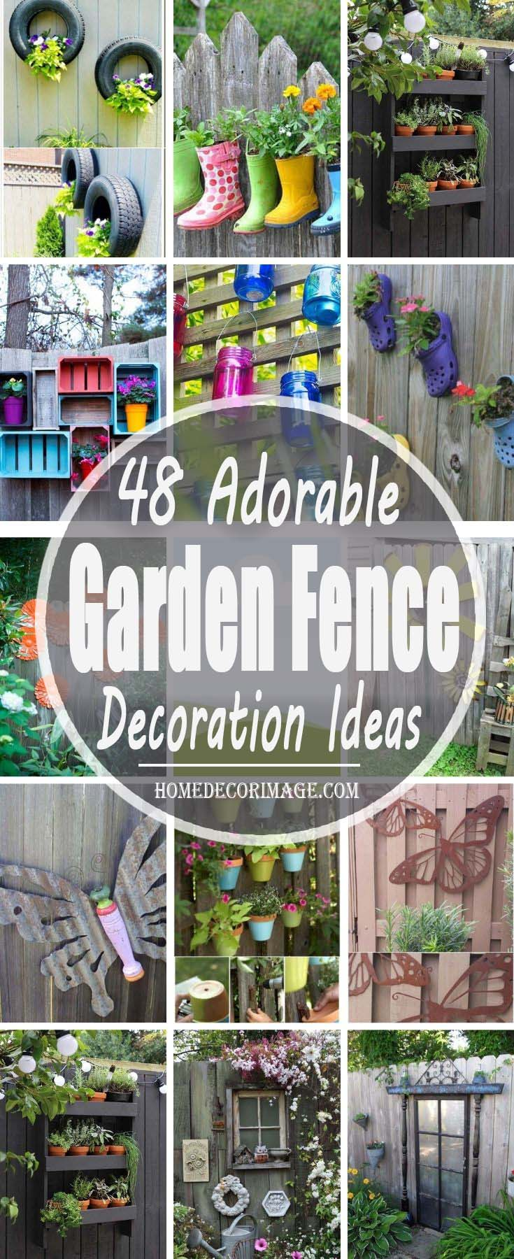 48 Adorable Garden Fence Decoration Ideas To Make Your Yard More Colorful #gardenfencedecoration #homedecorimage